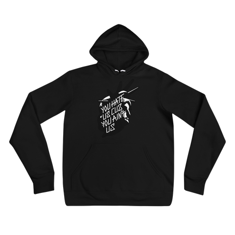 YOU HATE US (BLACK/WHITE) MEDIUM WEIGHT HOODIE