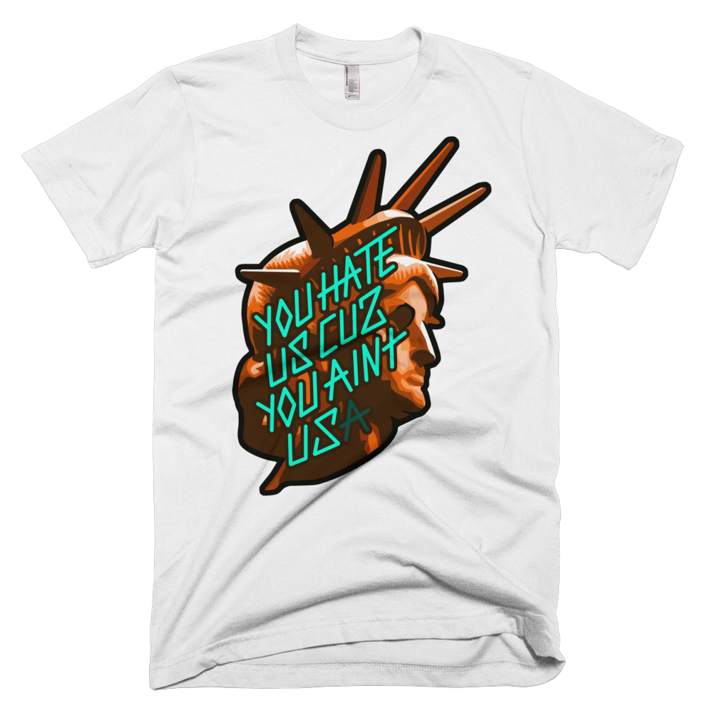 YOU HATE US T-SHIRT