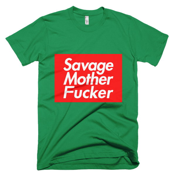 SAVAGE MOTHER FUCKER SUPREME T-SHIRT
