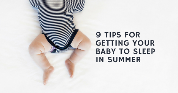 How to get Baby to Sleep in Summer