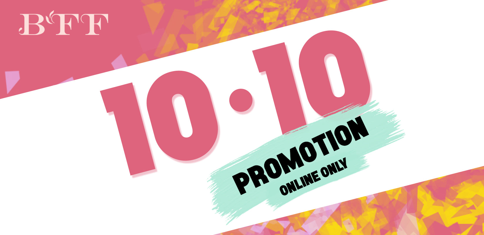10.10 SPECIAL PROMOTION