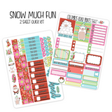 "VERTICAL - ""Snow Much Fun"" - 2 Sheet Quick Kit"
