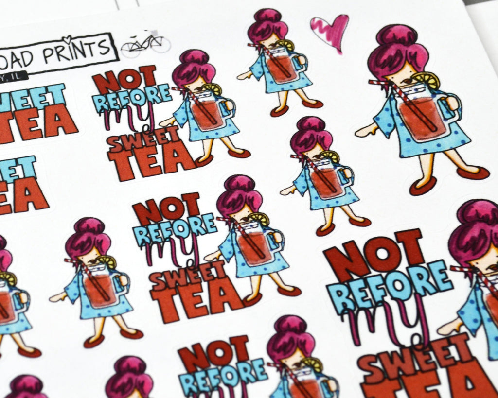 """Not before my sweet tea"", tea stickers - ColumbusRoadPrints"