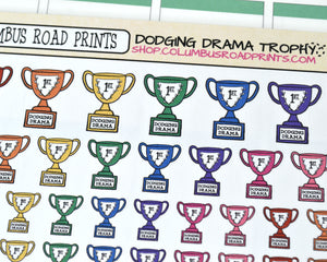 "[DA14] 1st place for ""Dodging Drama"" Trophies, Trophy, Drama, Humor - ColumbusRoadPrints"