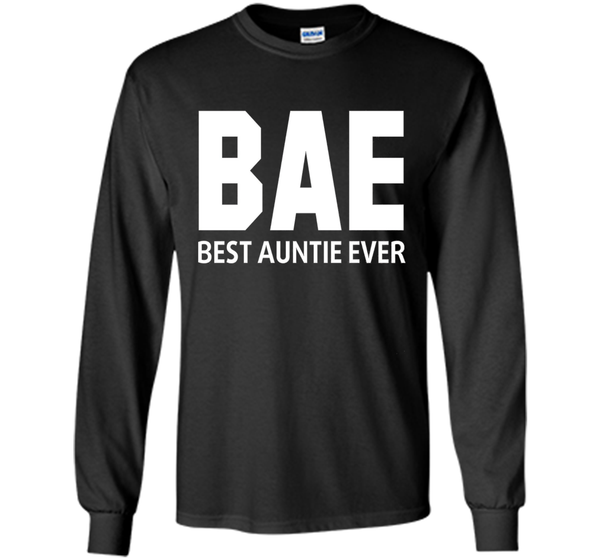 BAE Best Auntie Ever T shirt - Best gift for Aunt