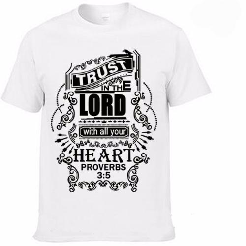 Trust in The Lord With all Your Heart Christian T-shirt 100% Cotton - Ballooo