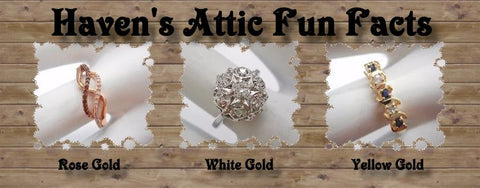 Colors of Gold ~ Jewelry Fun Facts ~ By Haven's Attic