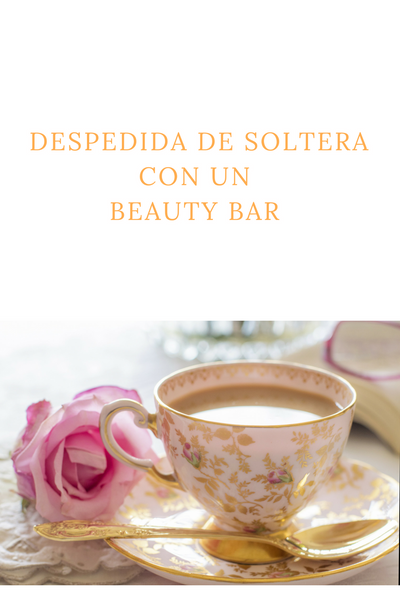 Una despedida de soltera con un beauty bar