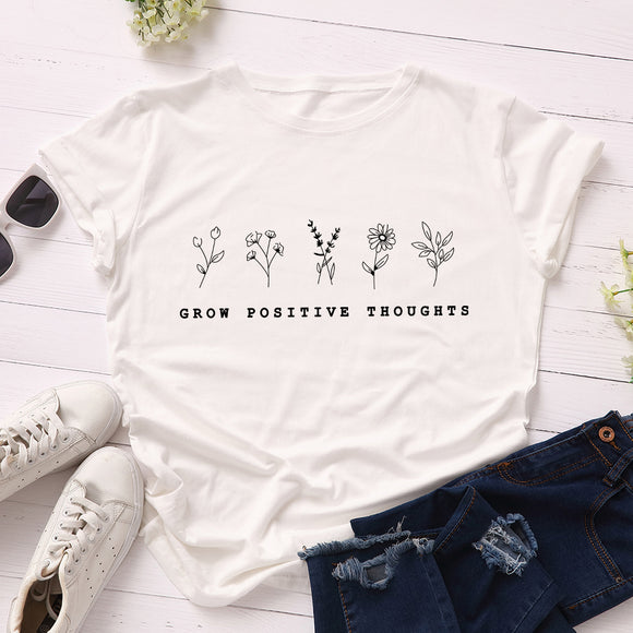 GROW POSITIVE THOUGHTS PRINTED TEE