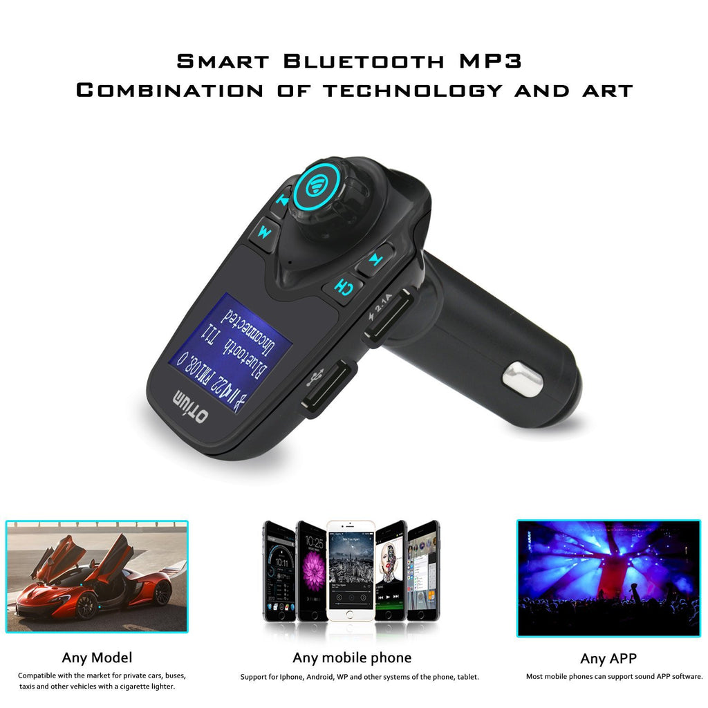 Otium Fm Transmitter Wireless In Car Bluetooth Receiver Stereo Mp3 Mobil T11 Kit Handsfree Call Usb Charger Newest Your Wonderful Music Adapter Dual Ports Hands Free Calling