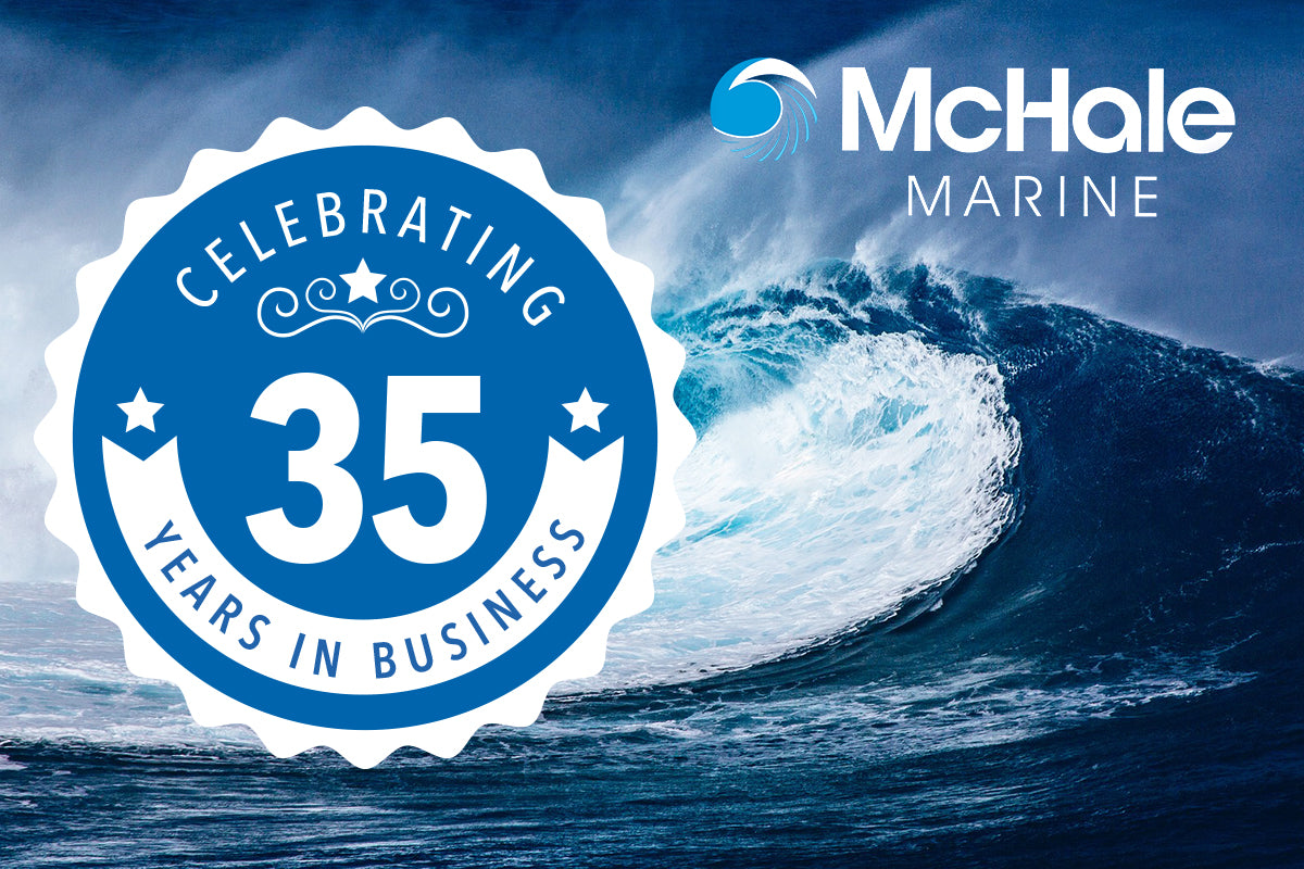 Happy Birthday McHale Marine – 35 years old