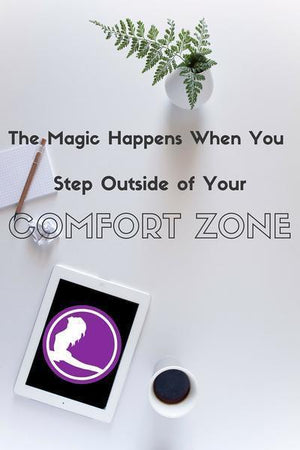 Stepping Outside of Your Comfort Zone