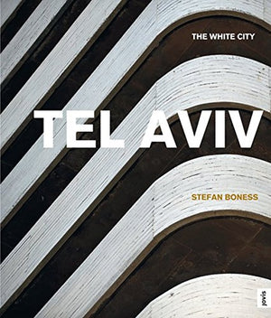Tel Aviv the white city