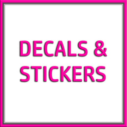 Decals and Stickers