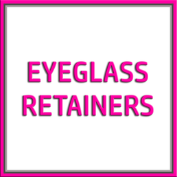 Eyeglass Retainers