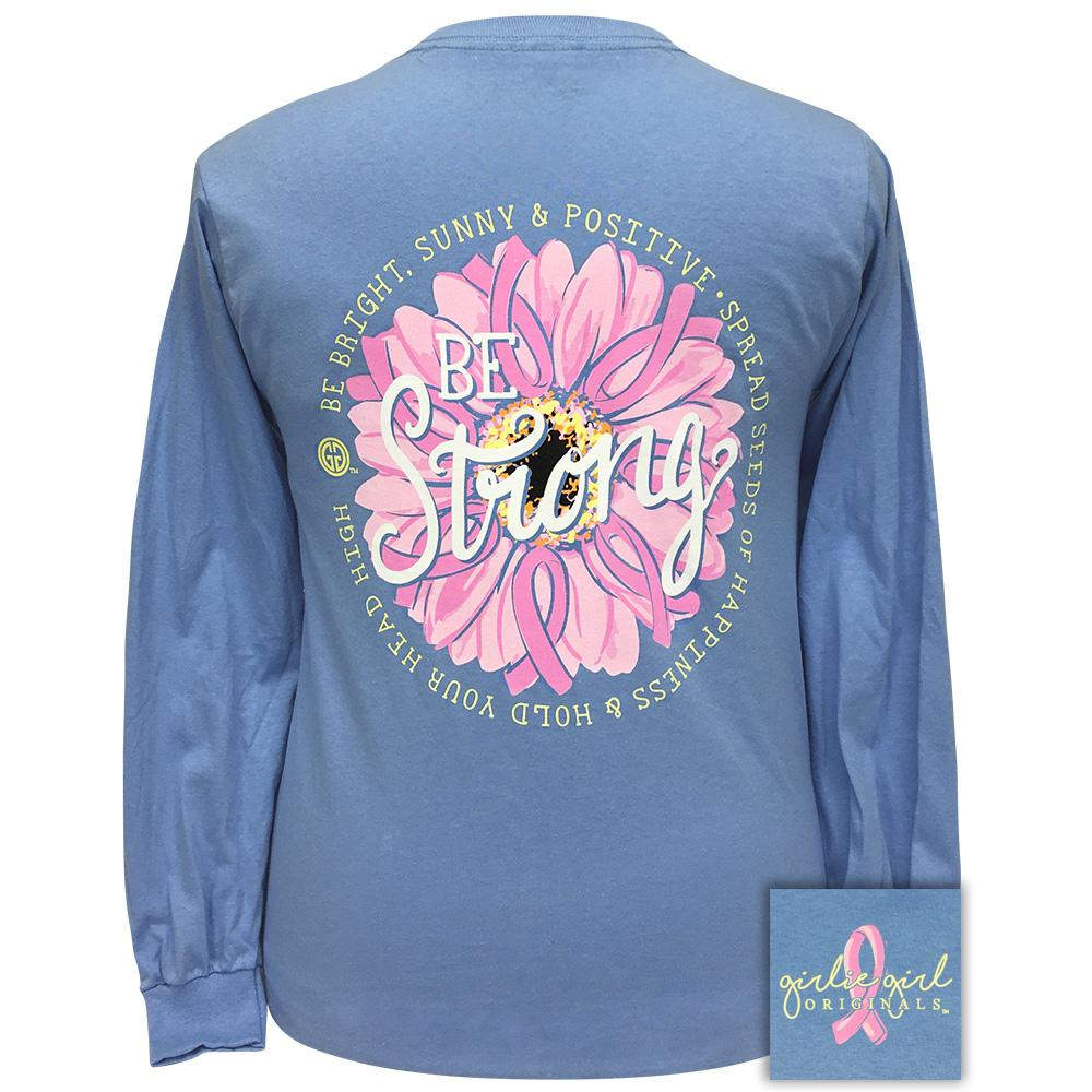 Be Strong Carolina Blue - 2307 Long Sleeve