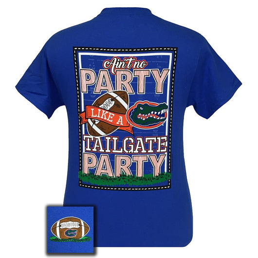 Back side of Ain't No Party Like A Tailgate Party Florida Gators Women's Short Sleeve Blue Shirt