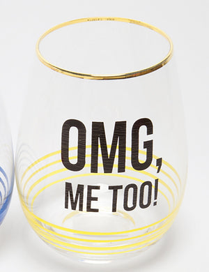 OMG me too wineglass