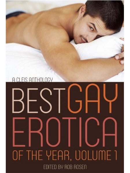 Best Gay Erotica Of The Year Volume 1