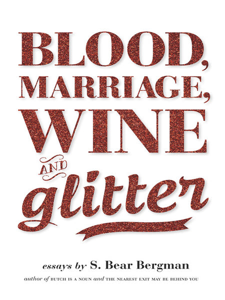 Blood Marriage Wine And Glitter