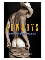 Cowboys Gay Erotic Tales