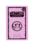 Dating: It's Not Relationshipping Zine