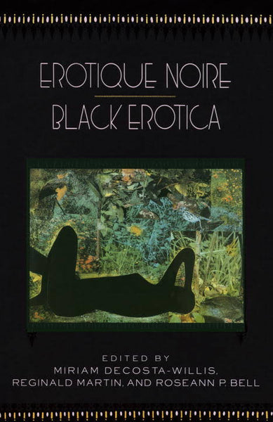 Erotique Noir / Black Erotica