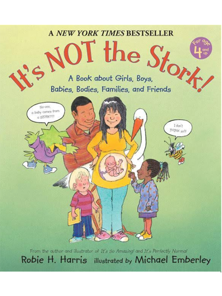 It's Not The Stork - Robie Harris