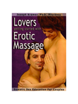 Lovers Getting Started With Erotic Massage DVD