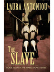 The Marketplace Series: The Slave