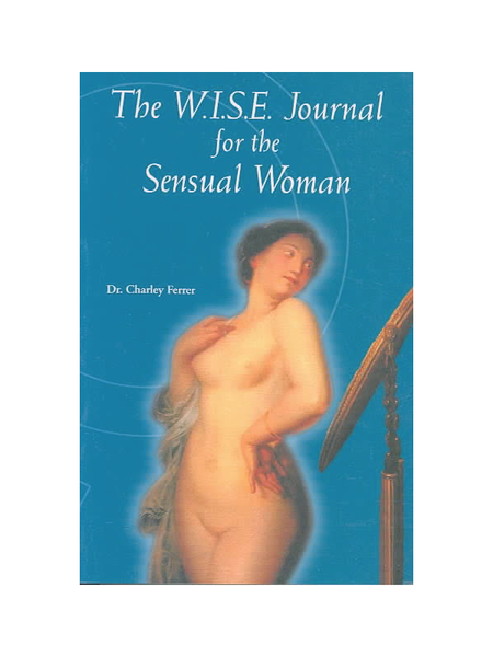 W.I.S.E. Journal For The Sensual Woman