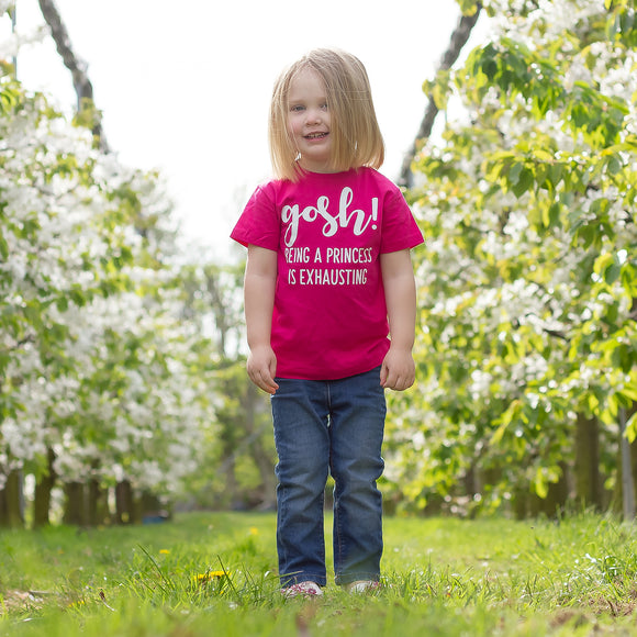 'Gosh' Being a princess is exhausting' kids shortsleeve shirt