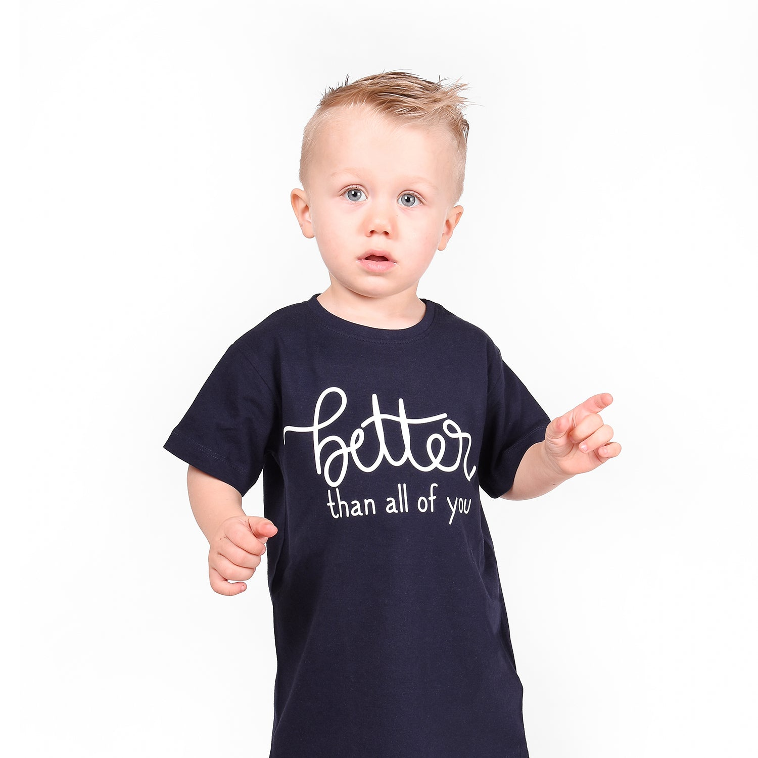 'Better than all of you' kids shortsleeve shirt