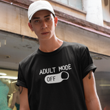 'Adult mode off' adult shirt