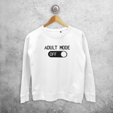 'Adult mode off' sweater