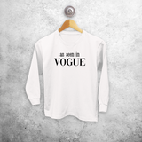 'As seen in Vogue' kids longsleeve shirt