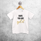 'Baby you are gold' kids shortsleeve shirt