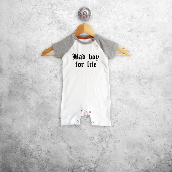 'Bad boy for life' baby shortsleeve romper