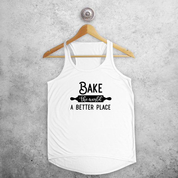 'Bake the world a better place' tank top