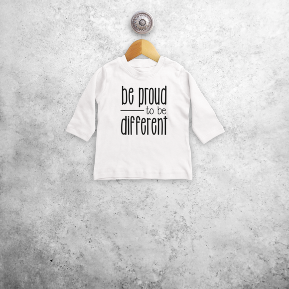 'Be proud to be different' baby longsleeve shirt