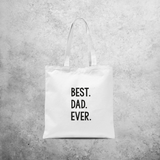 'Best. Dad. Ever.' tote bag