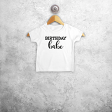 'Birthday babe' baby shortsleeve shirt