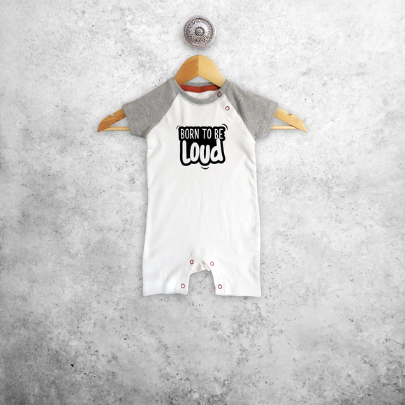 'Born to be loud' baby shortsleeve romper