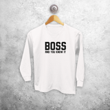 'Boss and you know it' kids longsleeve shirt