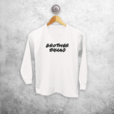 'Brother squad' kids longsleeve shirt