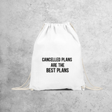 'Cancelled plans are the best plans' backpack