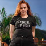 'Changing the world' adult shirt