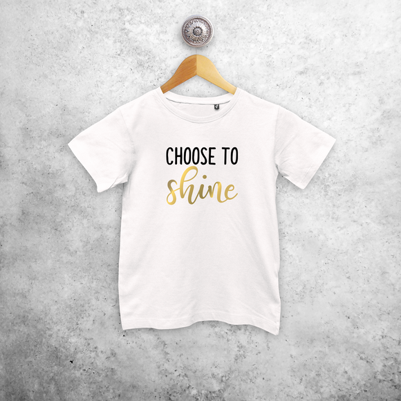 'Choose to shine' kids shortsleeve shirt