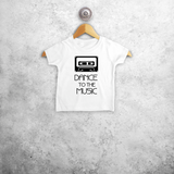 'Dance to the music' baby shortsleeve shirt