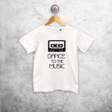 'Dance to the music' kids shortsleeve shirt